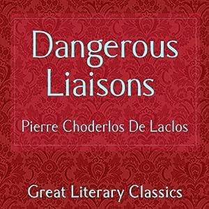 Dangerous Liaisons | [Pierre Choderlos De Laclos]