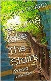 Résumé Take The Stairs: Prenez l'escalier...