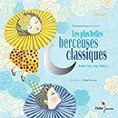 Les plus belles berceuses classiques - Edition classique