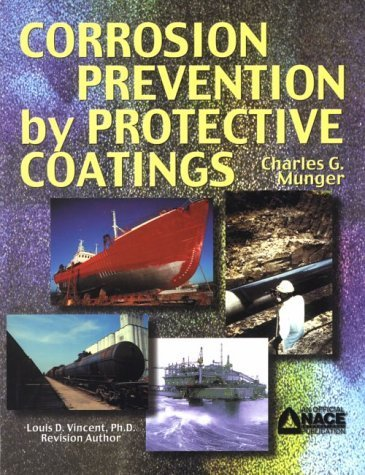 corrosion-prevention-by-protective-coatings-by-charles-g-munger-1984-01-01