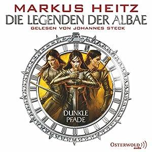 Dunkle Pfade (Die Legenden der Albae 3) Hörbuch