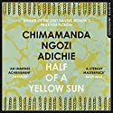 Half of a Yellow Sun Audiobook by Chimamanda Ngozi Adichie Narrated by To Be Announced