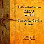 Oscar Wilde: Lord Arthur Savile's Crime | Oscar Wilde