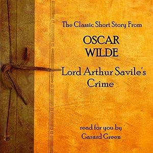 Oscar Wilde: Lord Arthur Savile's Crime Audiobook
