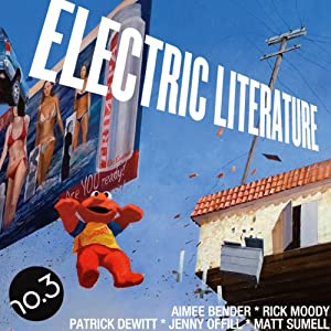 Electric Literature No. 3 Audiobook