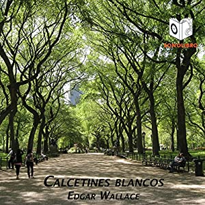 Calcetines Blancos [White Socks] Audiobook