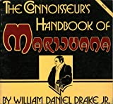 Connoisseurs Handbook of Marijuana