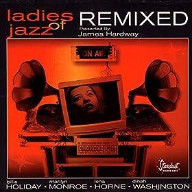 Ladies Of Jazz Remixed