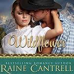 Wildflower | Raine Cantrell