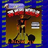 echange, troc Blowfly - Weird World