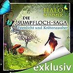 Feenlicht und Krötenzauber (Die Sumpfloch-Saga 1) | Halo Summer