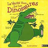 """Afficher """"La Vérité vraie sur les dinosaures"""""""
