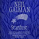 Stardust Audiobook by Neil Gaiman Narrated by Neil Gaiman