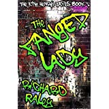 The Foul Mouth and the Fanged Lady (The King Henry Tapes Book 1) ~ Richard Raley