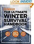 The Winter Survival Handbook: 157 Win...