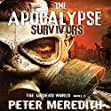 The Apocalypse Survivors: The Undead World Novel 2 (Volume 2) Audiobook by Peter Meredith Narrated by Basil Sands