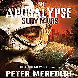 The Apocalypse Survivors Audiobook