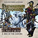 Pathfinder Legends - Rise of the Runelords 1.5 Sins of the Saviours Audiobook by Mark Wright Narrated by Ian Brooker, Trevor Littledale, Stewart Alexander, Kerry Skinner