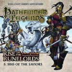 Pathfinder Legends - Rise of the Runelords 1.5 Sins of the Saviours | Mark Wright
