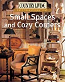 img - for Country Living Easy Transformations: Small Spaces and Cozy Corners book / textbook / text book