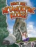 What Are Metamorphic Rocks?