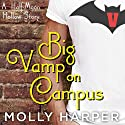 Big Vamp on Campus Audiobook by Molly Harper Narrated by Amanda Ronconi