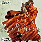Der Schattenbote (Die Weitseher-Trilogie 2)   Robin Hobb
