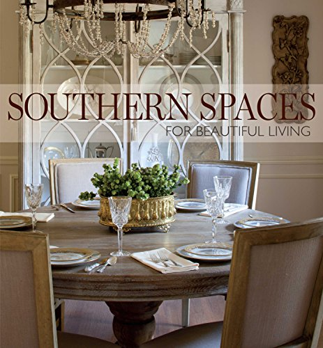 Southern Spaces: For Beautiful Living (A Living Space compare prices)