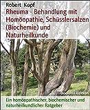 Image de Rheuma - Behandlung mit Homöopathie, Schüsslersalzen (Biochemie) und Naturheilkunde: Ein homöopat