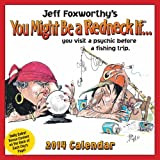 Jeff Foxworthys You Might Be a Redneck If... 2014 Day-to-Day Calendar