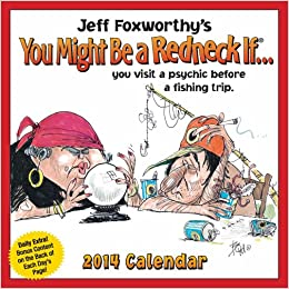 Jeff Foxworthy's You Might Be a Redneck If 2014 Day-to-Day Calendar