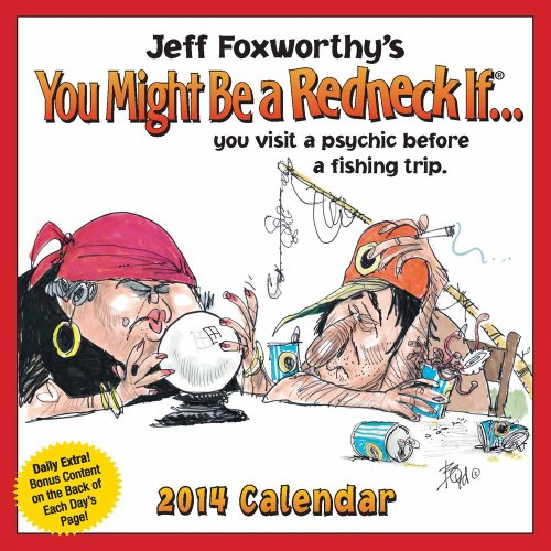 Jeff Foxworthy's You Might Be a Redneck If... 2014 Day-to-Day Calendar
