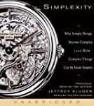 Simplexity: Why Simple Things Become...