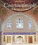 Constantinople de Byzance � Istanbul