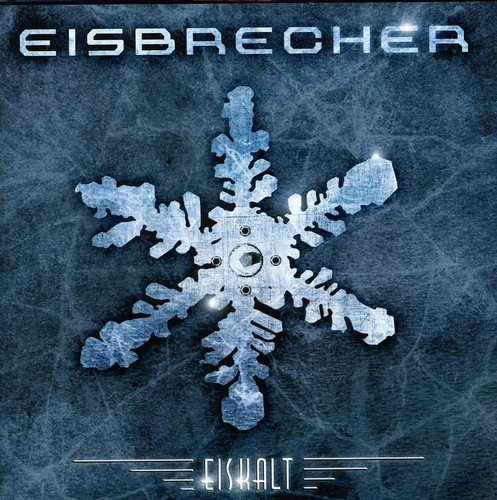 Eiskalt (Best Of) by Eisbrecher (2012-02-07)