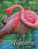 img - for By Julie Miller, Molly O'Neill, Nancy Hyde: Intermediate Algebra (Hardcover) Third (3rd) Edition book / textbook / text book