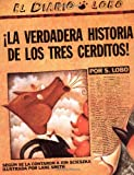 LA Verdadera Historia De Los Tres Cerditos!/the True Story of the 3 Little Pigs (014055758X) by Scieszka, Jon / Smith, Lane (Illustrator) / Lobo, S.