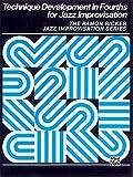 Technique Development in Fourths for Jazz Improvisation