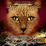 Der verschollene Krieger (Warrior Cats: Zeichen der Sterne 5) | Erin Hunter