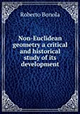 img - for Non-Euclidean geometry a critical and historical study of its development. Talbot Collection of British Pamphlets book / textbook / text book