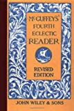 McGuffey's Fourth Eclectic Reader (McGuffey's Readers) (0471289841) by McGuffey