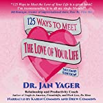 125 Ways to Meet the Love of Your Life | Jan Yager