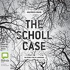 The Scholl Case: The Deadly End of a Marriage Hörbuch von Anja Reich-Osang Gesprochen von: Edwina Wren