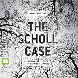 The Scholl Case Audiobook