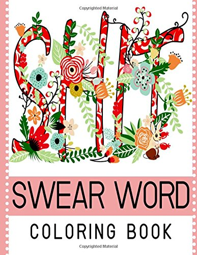 Swear Word Coloring Book: Best seller of Adult coloring book (Volume 1)