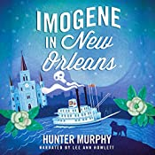 Imogene in New Orleans | [Hunter Murphy]