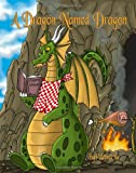img - for A Dragon Named Dragon book / textbook / text book