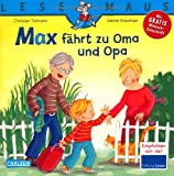 LESEMAUS, Band 128: Max fährt zu Oma und Opa
