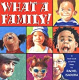 What a Family (0399242546) by Isadora, Rachel