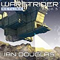 Warstrider Series # 5, Warstrider: Netlink (       UNABRIDGED) by Ian Douglas Narrated by David Drummond